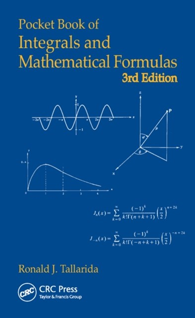 Pocket Book of Integrals and Mathematical Formulas, Third Edition