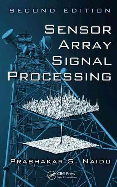Sensor Array Signal Processing, Second Edition
