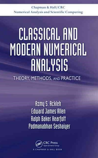 Classical and Modern Numerical Analysis