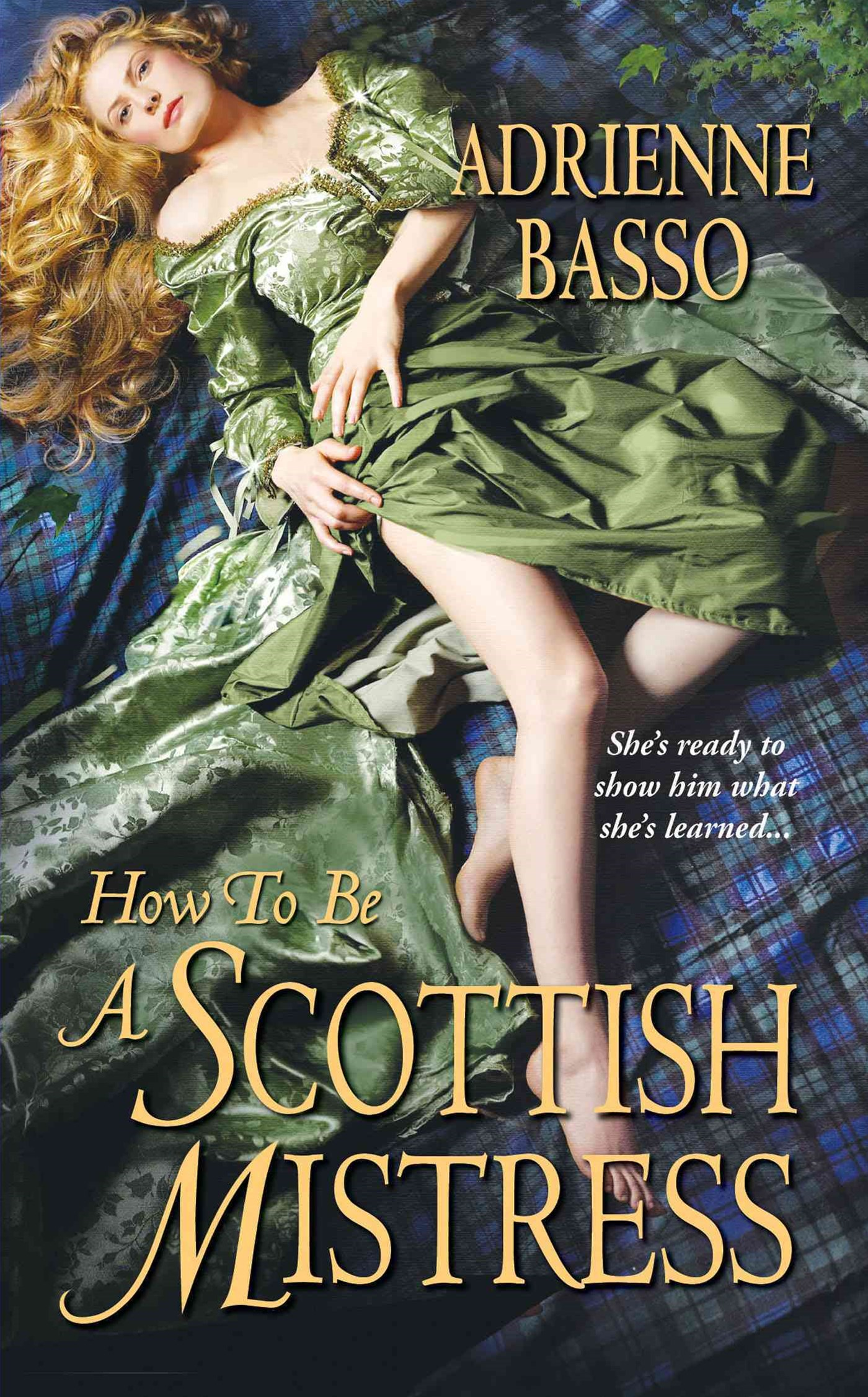 How To Be A Scottish Mistress