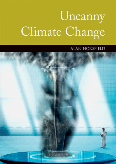 The Case of Uncanny Climate Change