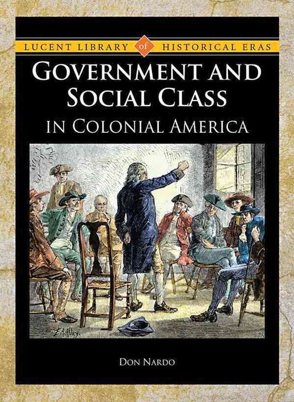 Government and Social Class in Colonial America