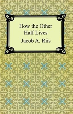 (ebook) How the Other Half Lives: Studies Among the Tenements of New York