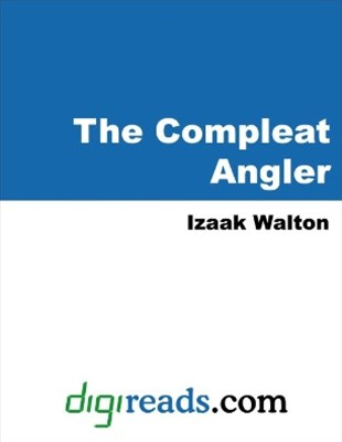 Compleat Angler (Parts I and II)
