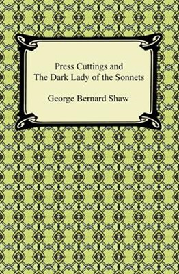 Press Cuttings and The Dark Lady of the Sonnets