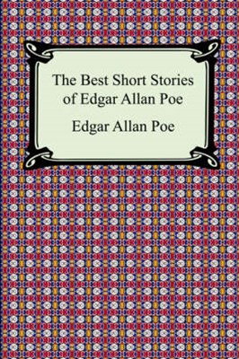 The Best Short Stories of Edgar Allan Poe