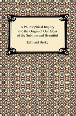 (ebook) Philosophical Inquiry into the Origin of Our Ideas of the Sublime and Beautiful