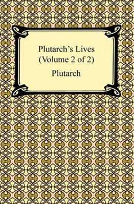 (ebook) Plutarch's Lives (Volume 2 of 2)