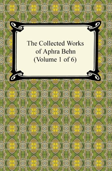 (ebook) Collected Works of Aphra Behn (Volume 1 of 6)