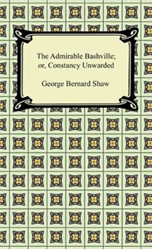 Admirable Bashville; or, Constancy Unrewarded