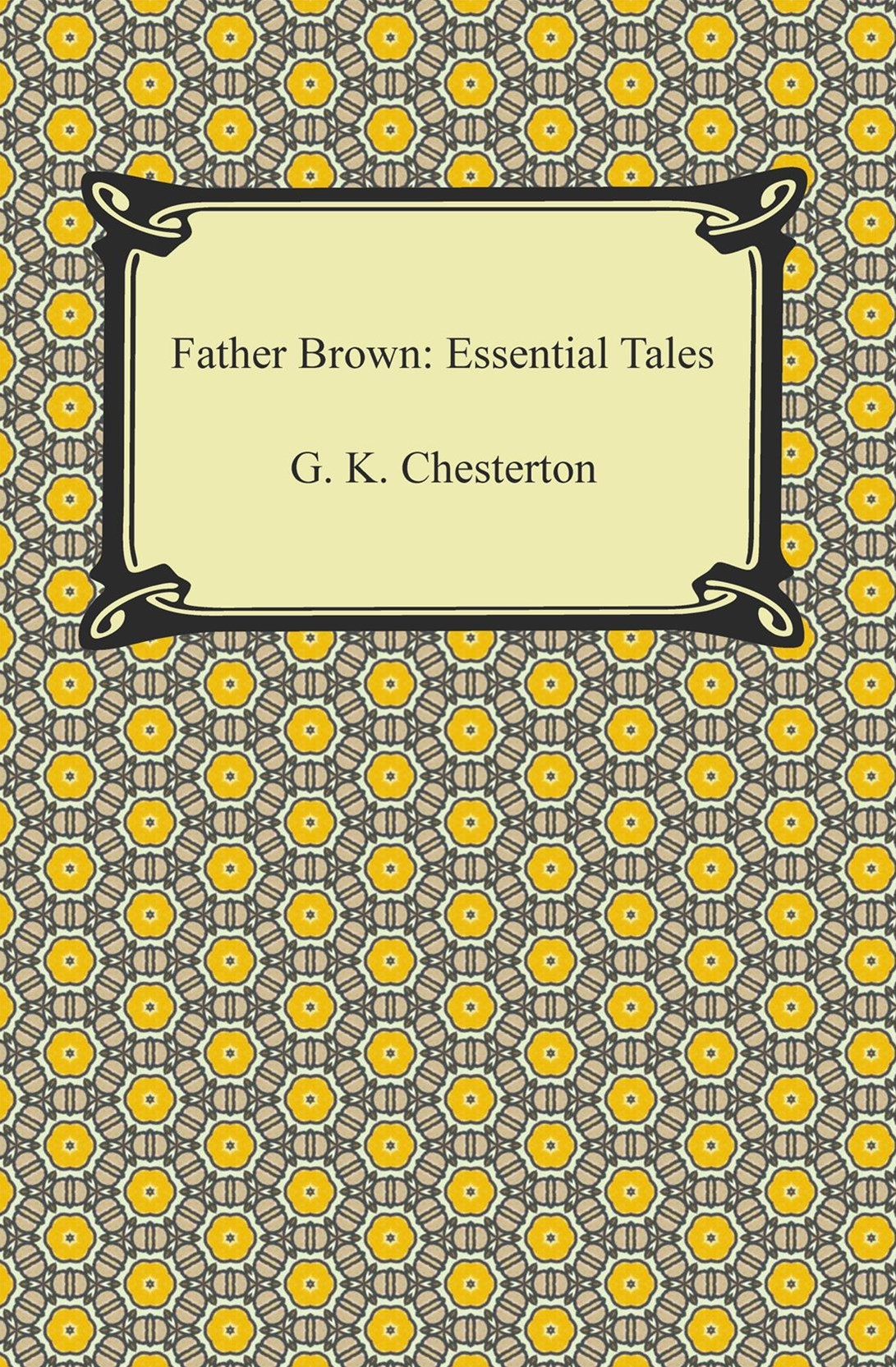 Father Brown: Essential Tales