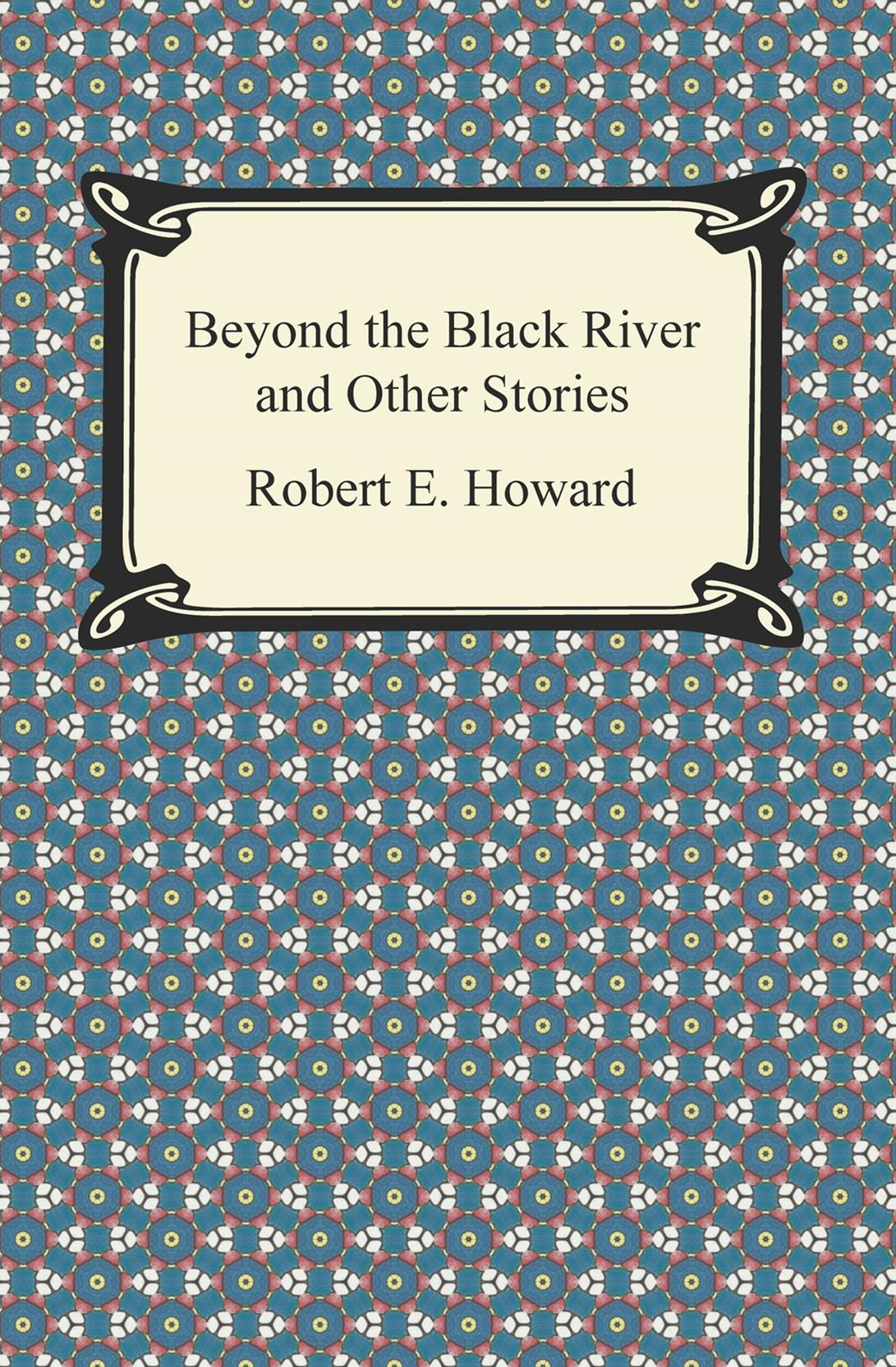 (ebook) Beyond the Black River and Other Stories