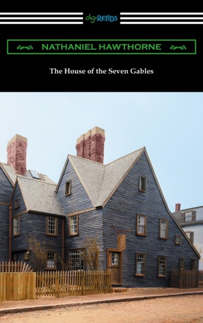 (ebook) House of the Seven Gables (with an Introduction by George Parsons Lathrop)