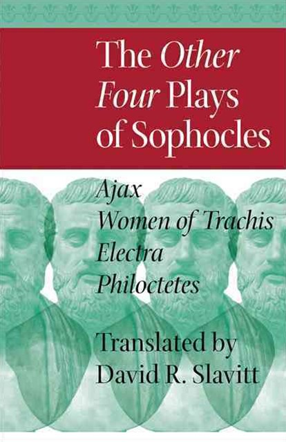Other Four Plays of Sophocles