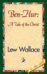 Ben-Hur by Lewis Wallace, Lew Wallace, 1stworld Library (9781421841946) - HardCover - Modern & Contemporary Fiction Literature