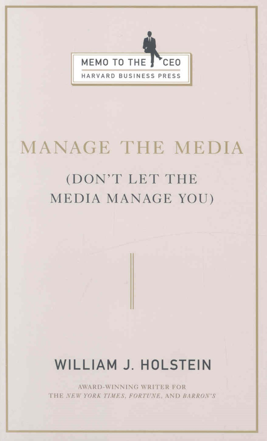 Manage the Media
