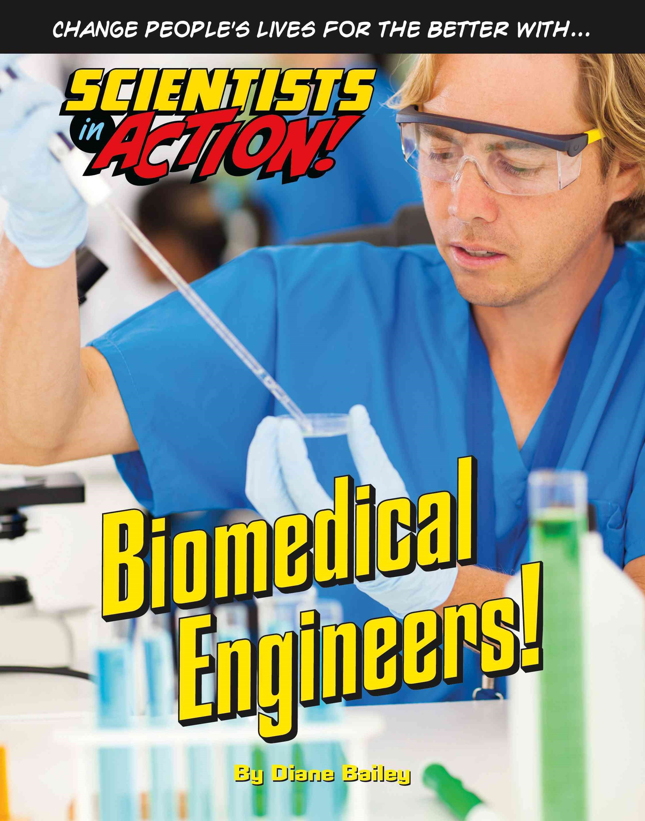 Biomedical Engineers!