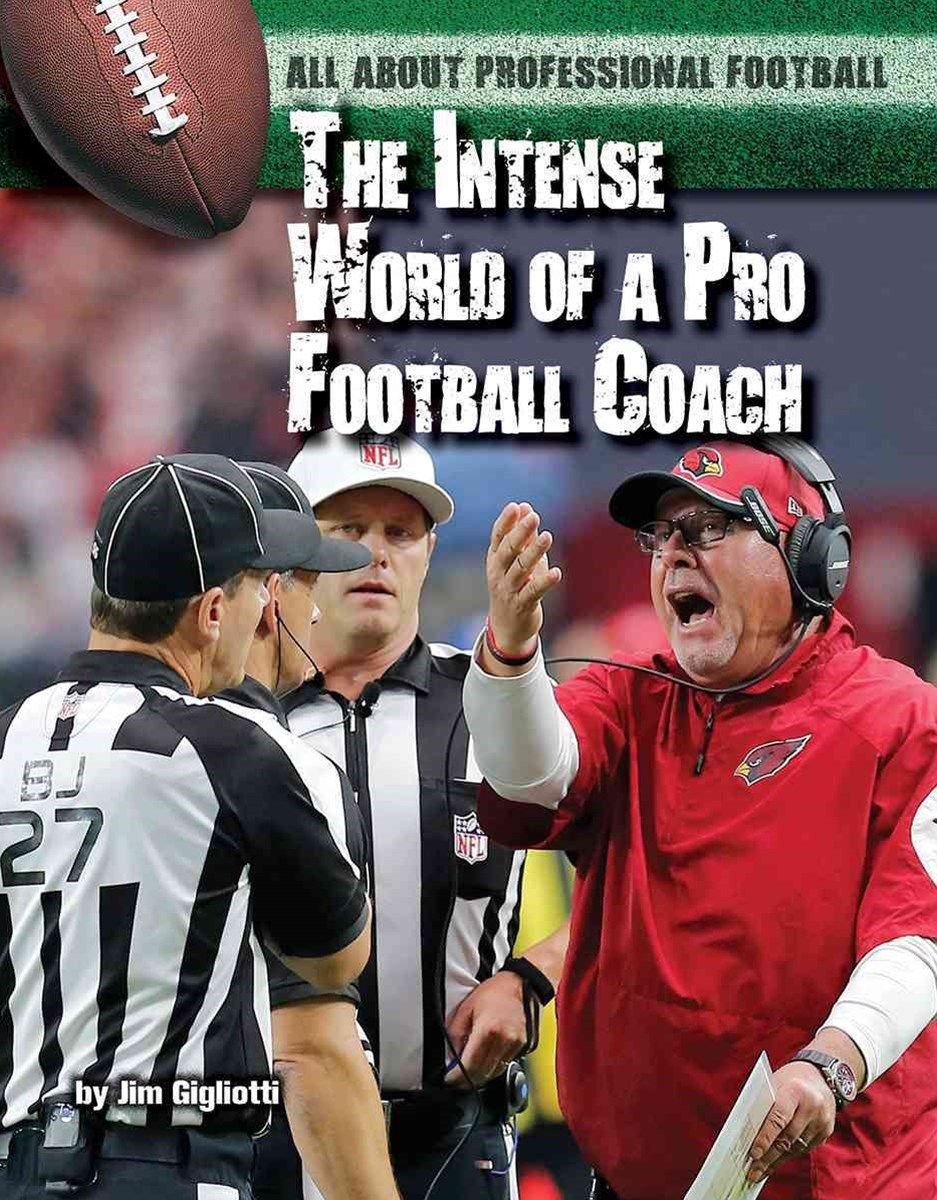 The Intense World of a Pro Football Coach