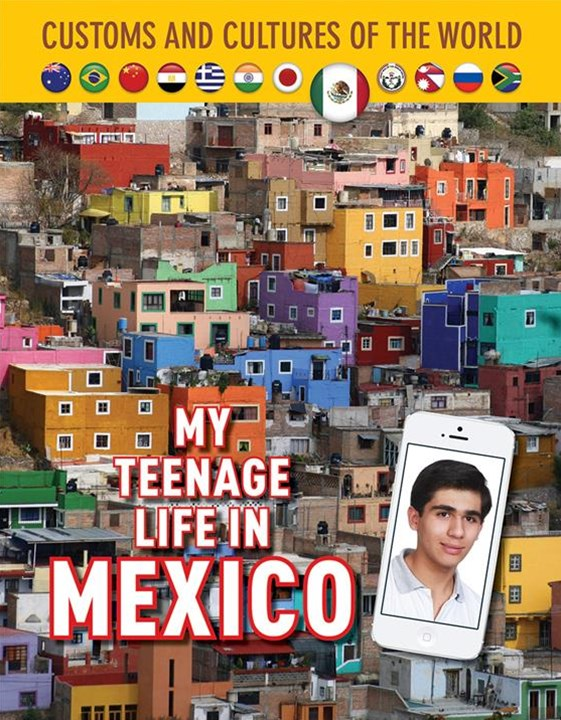 My Teenage Life in Mexico