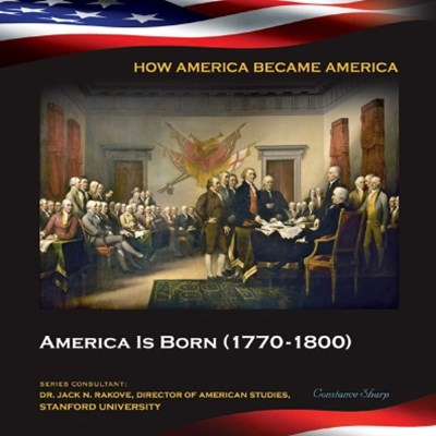 (ebook) America Is Born (1770-1800)