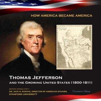 (ebook) Thomas Jefferson and the Growing United States (1800-1811)