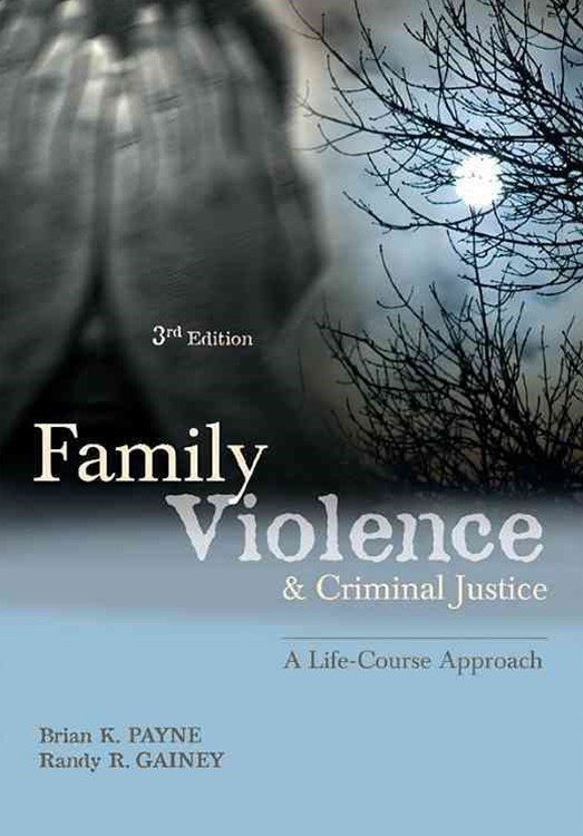Family Violence and Criminal Justice
