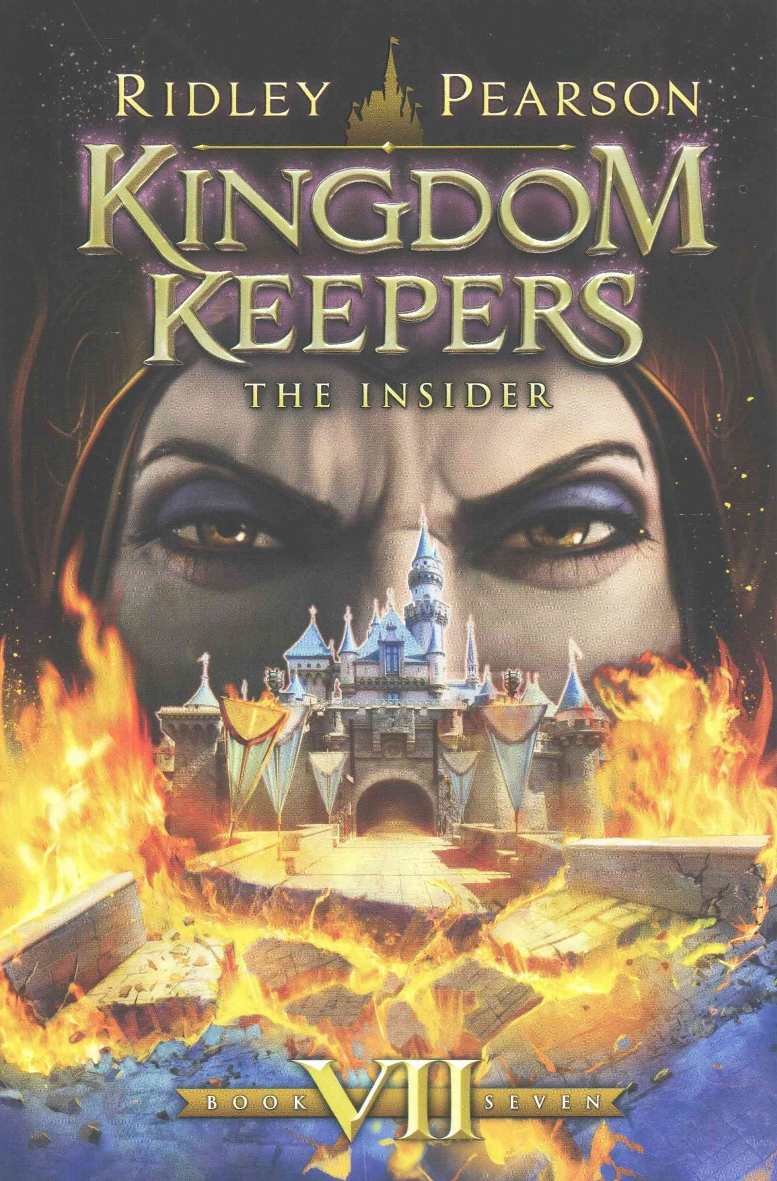 Kingdom Keepers VII The Insider