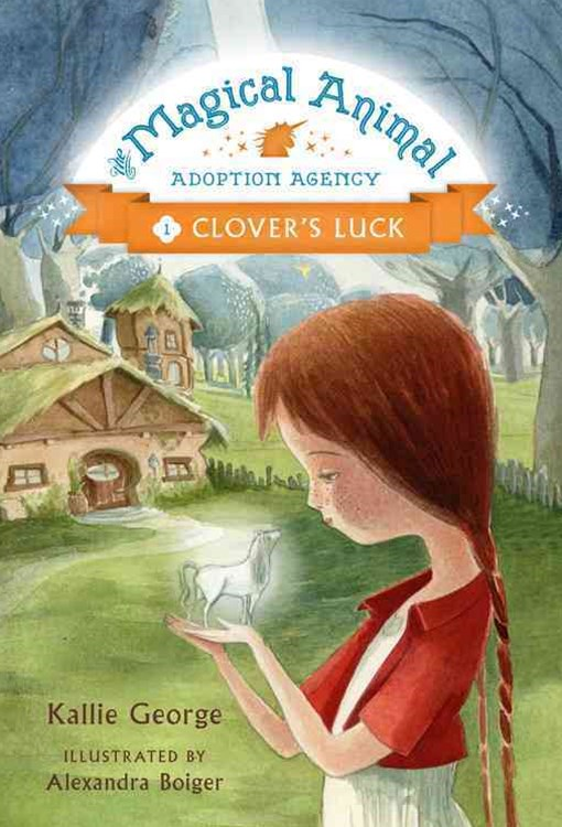 The Magical Animal Adoption Agency Clover's Luck