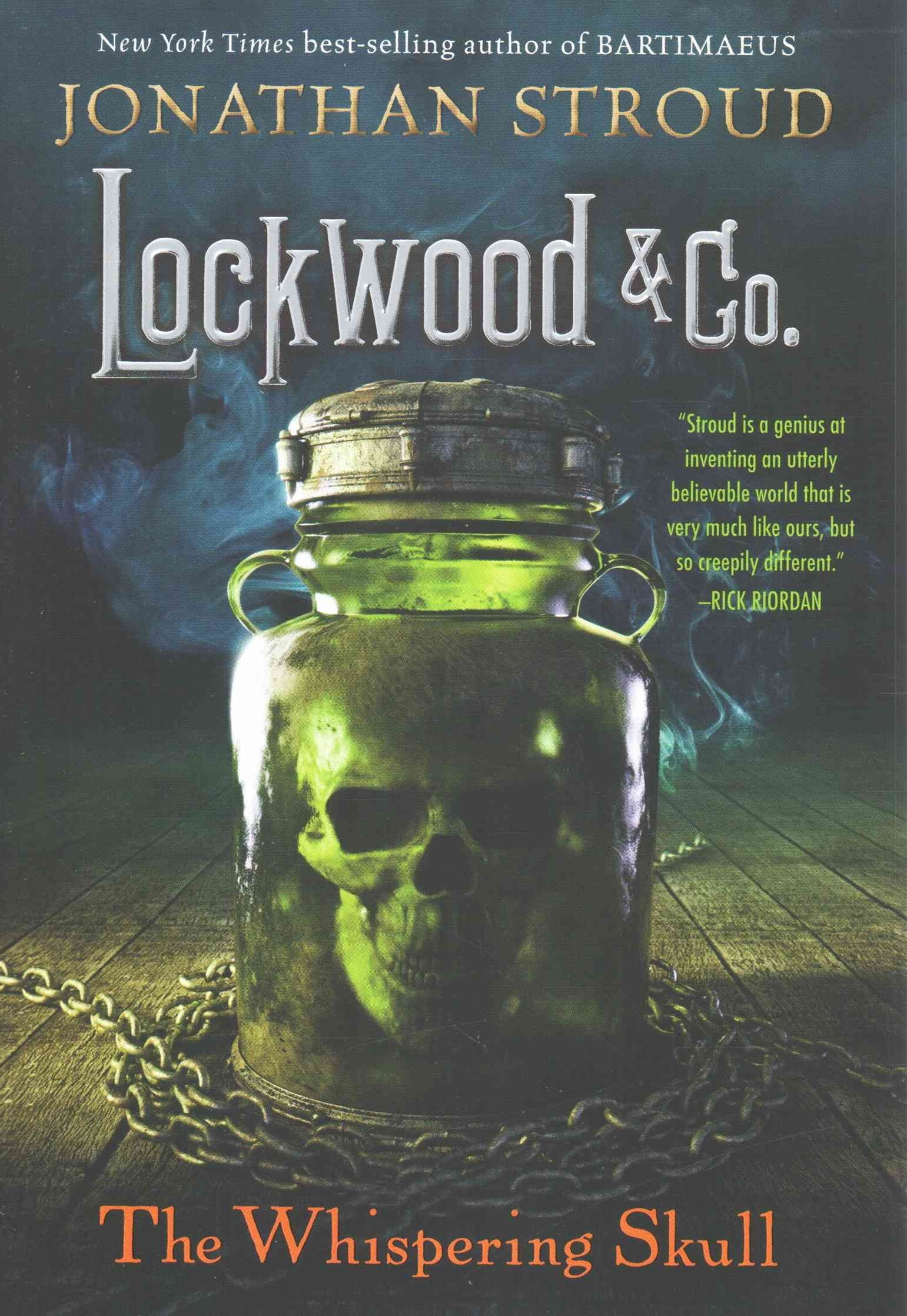 Lockwood and Co. , Book 2 the Whispering Skull