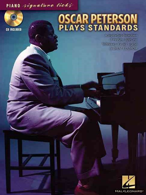 Oscar Peterson Plays Standards - Piano Signature Licks (cd/pkg)