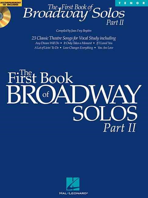 The First Book of Broadway Solos Part II - Tenor