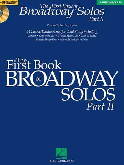 The First Book of Broadway Solos Part II - Baritone/Bass