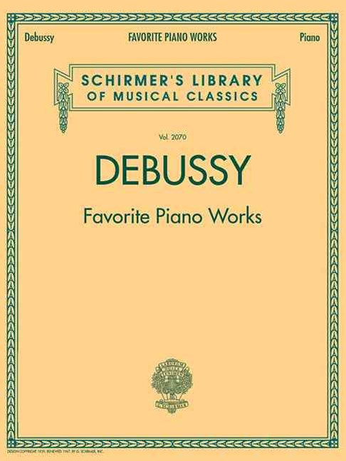 Claude Debussy: Favorite Piano Works