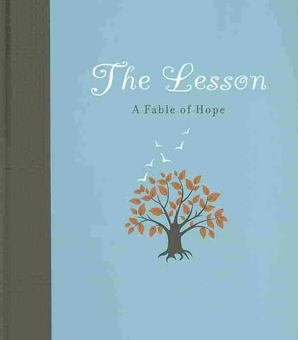 Lesson: A Fable of Hope