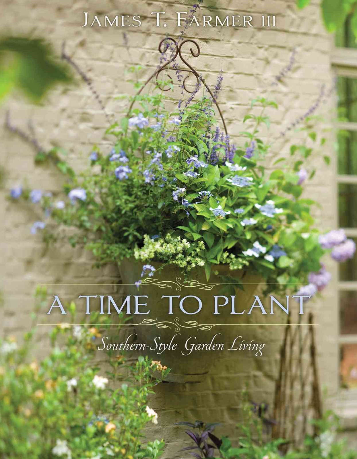 Time to Plant: Luxurious Garden Living