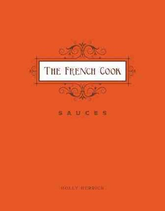French Cook: Sauces