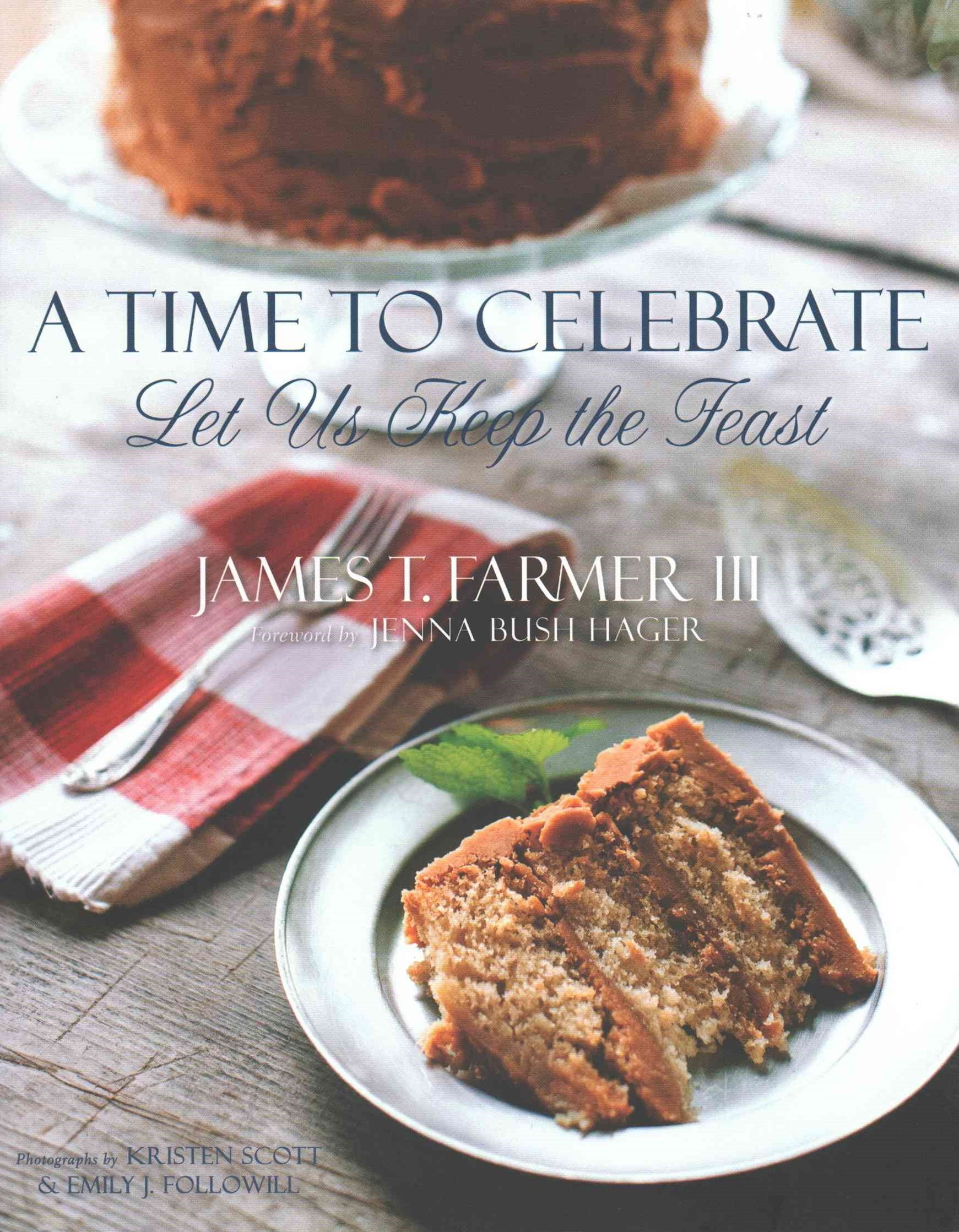 Time to Celebrate: Let Us Keep the Feast