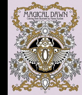 Magical Dawn Coloring Book by Hanna Karlzon (9781423646594) - HardCover - Craft & Hobbies Papercraft