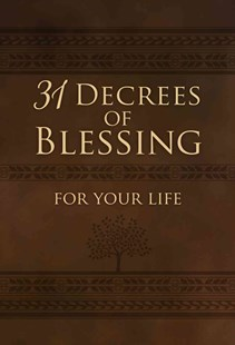 31 Decrees of Blessing for Your Life by Patricia King (9781424549290) - PaperBack - Religion & Spirituality Christianity
