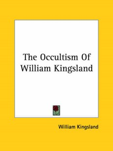 The Occultism of William Kingsland by William Kingsland (9781425454104) - PaperBack - Health & Wellbeing Mindfulness
