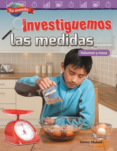 Investiguemos Las Medidas / Investigating Measurement