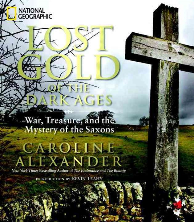 War, Treasure, And The Mystery Of The Saxon Gold
