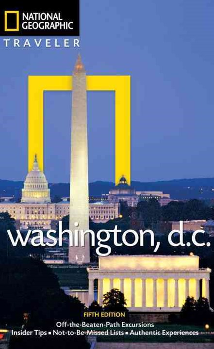 National Geographic Traveler - Washington, D. C.