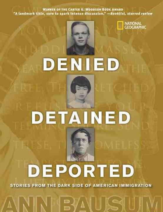 Denied, Detained, Deported