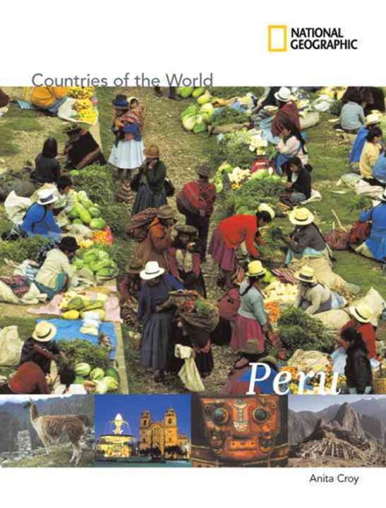 National Geographic Countries of the World - Peru