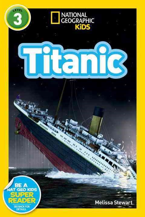 National Geographic Readers: Titanic