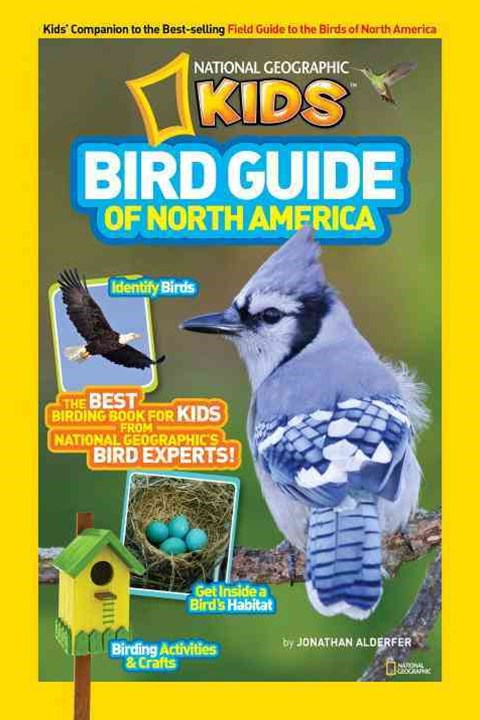 National Geographic Kids Bird Guide of North America