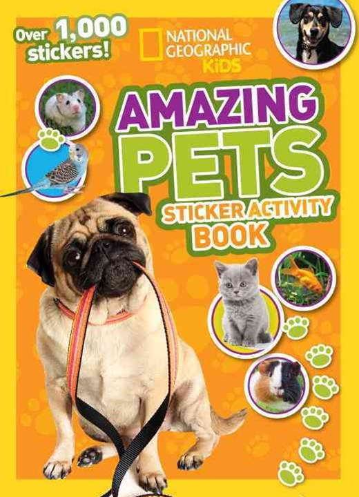 National Geographic Kids Amazing Pets Sticker Activity Book