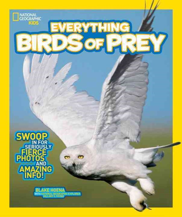National Geographic Kids Everything Birds of Prey
