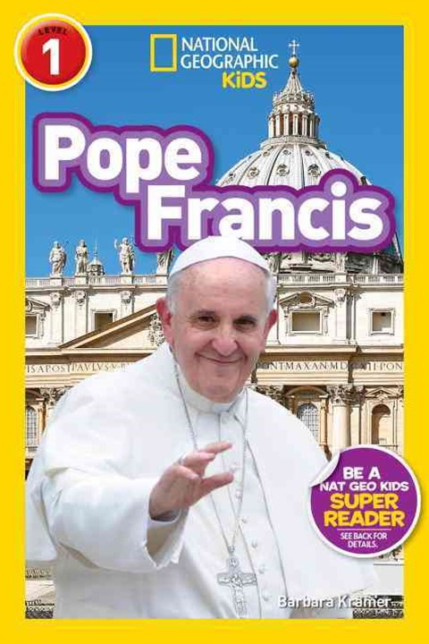 National Geographic Readers: Pope Francis